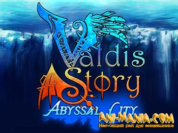 Valdis Story: Abyssal City (ENG)