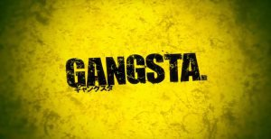 Обзор аниме Gangsta | Бандиты